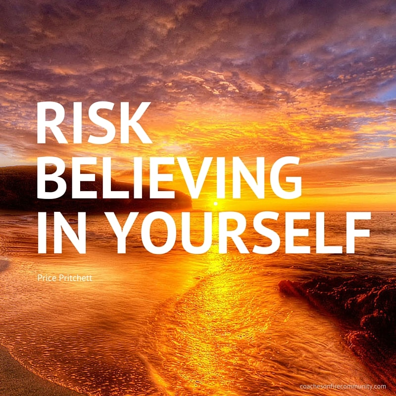 Risk Believing In Yourself 1 Min